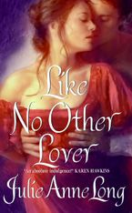 Like No Other Lover Paperback  by Julie Anne Long