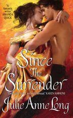 Since the Surrender Paperback  by Julie Anne Long