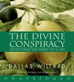 The Divine Conspiracy Downloadable audio file UBR by Dallas Willard