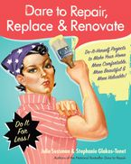 dare-to-repair-replace-and-renovate