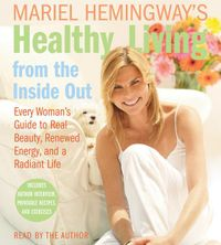 mariel-hemingways-healthy-living-from-the-inside-out