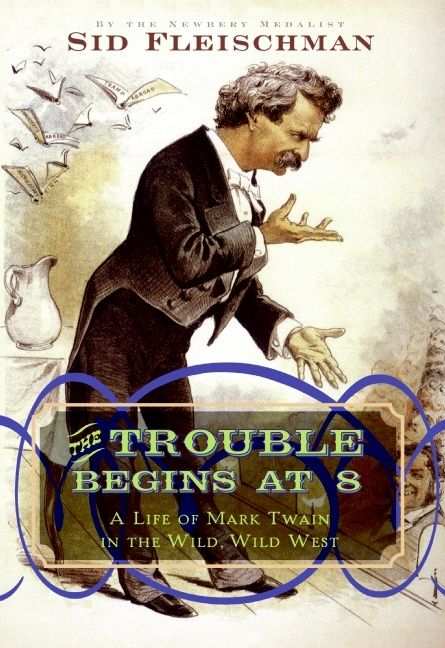 The Trouble Begins At 8 Sid Fleischman Hardcover