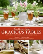 Southern Lady: Gracious Tables Hardcover  by Phyllis Hoffman