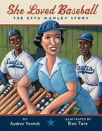 She Loved Baseball Hardcover  by Audrey Vernick