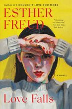 Love Falls Paperback  by Esther Freud