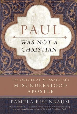 Paul Was Not a Christian book image
