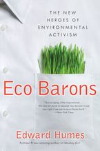 Eco Barons Paperback  by Edward Humes