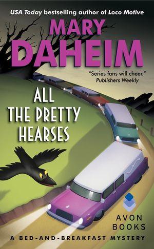 All the Pretty Hearses book image