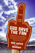 God Save the Fan Hardcover  by Will Leitch