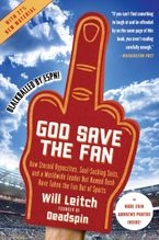God Save the Fan Paperback  by Will Leitch