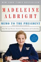 Memo to the President Paperback  by Madeleine Albright
