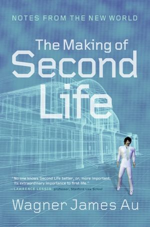 The Making of Second Life book image