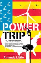 Power Trip Paperback  by Amanda Little