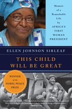 This Child Will Be Great Paperback  by Ellen Johnson Sirleaf