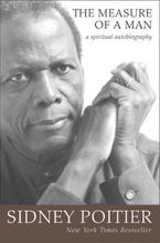 The Measure of a Man Hardcover  by Sidney Poitier