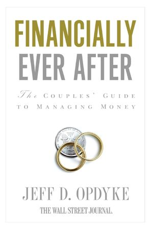 Book cover image: Financially Ever After: The Couples' Guide to Managing Money