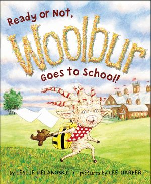 Ready or Not, Woolbur Goes to School! book image