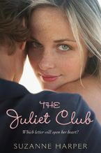 The Juliet Club Paperback  by Suzanne Harper