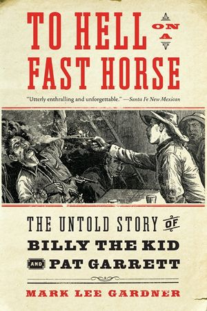 To Hell on a Fast Horse book image