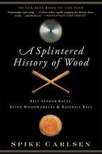a-splintered-history-of-wood
