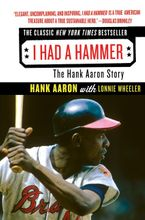 I Had a Hammer Paperback  by Hank Aaron