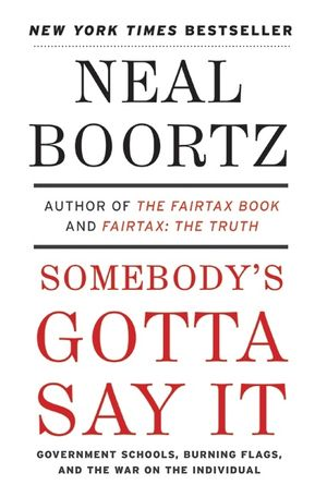 Somebody's Gotta Say It book image