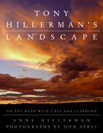 Tony Hillerman's Landscape Hardcover  by Anne Hillerman