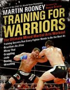 Training for Warriors Paperback  by Martin Rooney