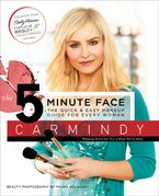 The 5-Minute Face Paperback  by Carmindy