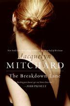 The Breakdown Lane Paperback  by Jacquelyn Mitchard