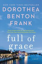 Full of Grace Paperback  by Dorothea Benton Frank
