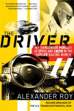 The Driver Paperback  by Alexander Roy