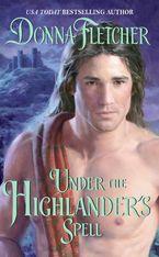 Under the Highlander's Spell Paperback  by Donna Fletcher