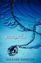 Immortal Paperback  by Gillian Shields