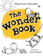 The Wonder Book Hardcover  by Amy Krouse Rosenthal