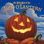 The Story of the Jack O'Lantern Hardcover  by Katherine Tegen