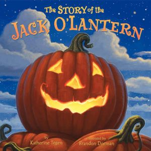 The Story of the Jack O'Lantern book image