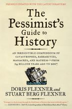 the-pessimists-guide-to-history-3e