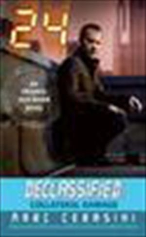 24 Declassified: Collateral Damage book image