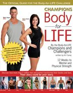 Champions Body-for-LIFE Hardcover  by Art Carey