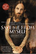 Save Me from Myself Paperback  by Brian Welch