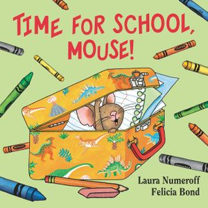 Time for School, Mouse! book image
