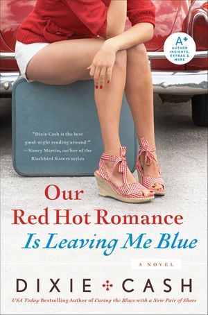 Our Red Hot Romance Is Leaving Me Blue book image