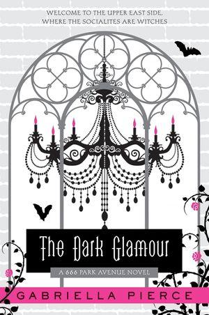 The Dark Glamour book image