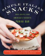 Simple Italian Snacks Hardcover  by Jason Denton