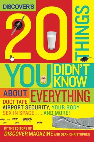 Discover's 20 Things You Didn't Know About Everything book image