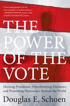 The Power of the Vote Paperback  by Douglas E. Schoen