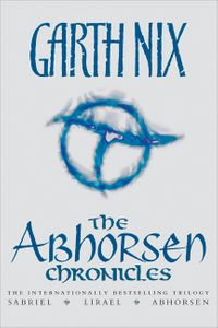 the-abhorsen-chronicles