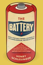 The Battery Paperback  by Henry Schlesinger