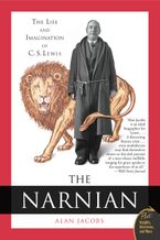 The Narnian Paperback  by Alan Jacobs